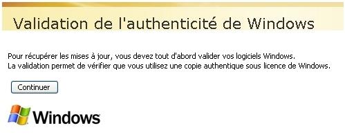 Le message de contrôle qui vous indique qu'on va vérifier que vous avez bien un Windows original (SIC).